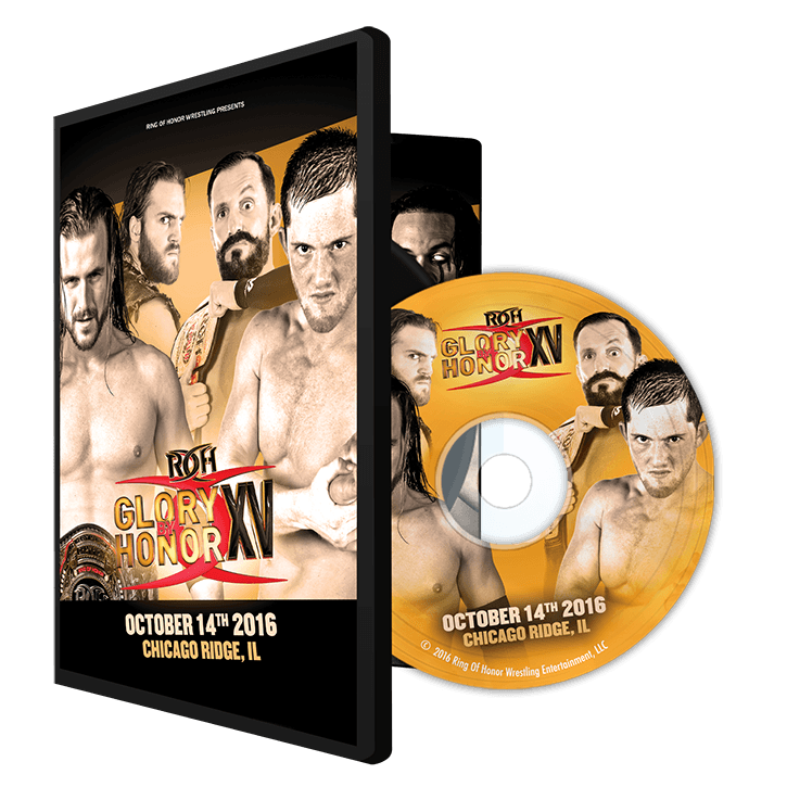 10/14/16 GLORY BY HONOR XV - NIGHT ONE- CHICAGO,IL (DVD)